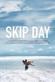 Skip Day streaming vf