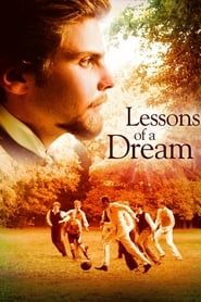 Lessons of a Dream streaming vf
