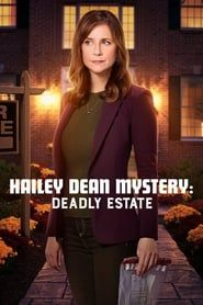 Hailey Dean Mystery: Deadly Estate streaming vf