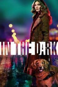 In the Dark streaming vf