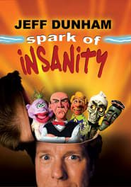 Jeff Dunham: Spark of Insanity streaming vf