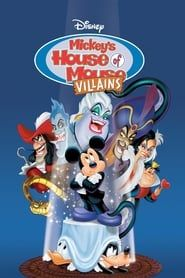Mickey's House of Villains streaming vf