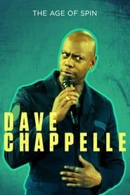 Dave Chappelle: The Age of Spin streaming vf