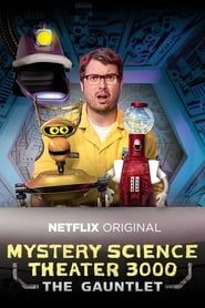 Mystery Science Theater 3000: The Return streaming vf