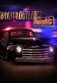 Street Outlaws: Memphis streaming vf