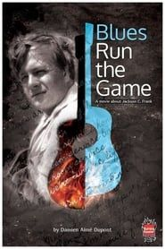 Blues Run the Game: A Movie About Jackson C. Frank streaming vf