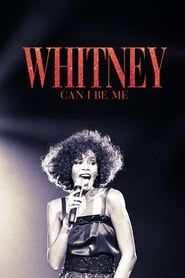 Whitney: Can I Be Me streaming vf