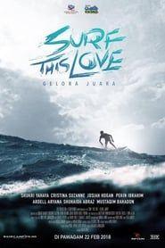 Surf This Love: Gelora Juara streaming vf