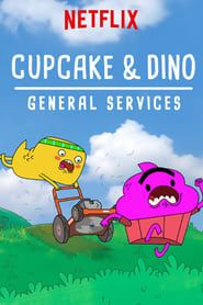 Cupcake & Dino - General Services streaming vf