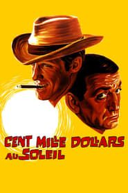 Cent mille dollars au soleil streaming vf