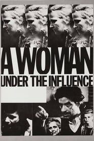 A Woman Under the Influence streaming vf