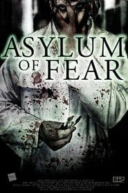 Asylum of Fear streaming vf