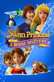 The Swan Princess: A Royal Myztery streaming vf