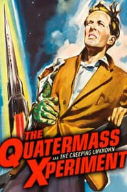 The Quatermass Xperiment streaming vf