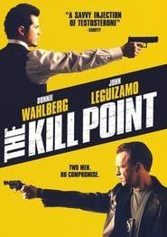 The Kill Point streaming vf