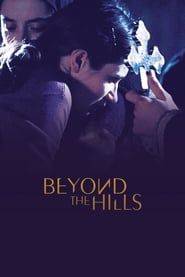 Beyond the Hills streaming vf
