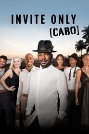 Invite Only Cabo streaming vf