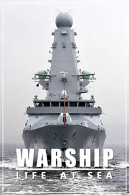 Warship: Life at Sea streaming vf