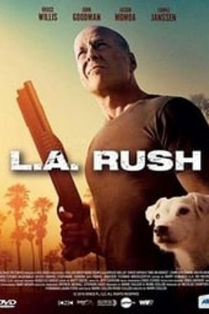 L.A. Rush 2017 bluray film complet