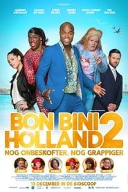 Bon Bini Holland 2 streaming vf