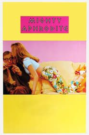 Mighty Aphrodite streaming vf