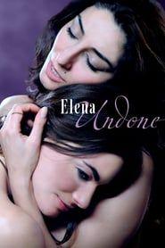 Elena Undone streaming vf