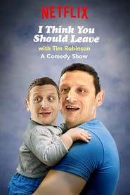 I Think You Should Leave with Tim Robinson streaming vf