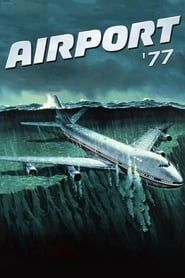 Airport '77 streaming vf
