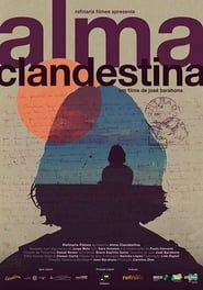 Alma Clandestina streaming vf