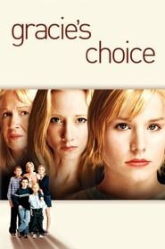 Gracie's Choice streaming vf