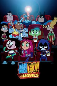 Teen Titans Go! To the Movies streaming vf