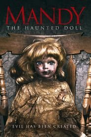 Mandy the Haunted Doll streaming vf