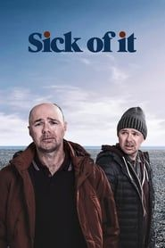 Sick of It streaming vf