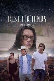 Best F(r)iends: Volume 2 streaming vf