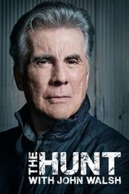 The Hunt with John Walsh streaming vf