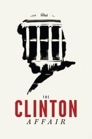 The Clinton Affair streaming vf