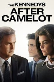 The Kennedys: After Camelot streaming vf