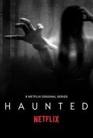 Lo que vi (Haunted) streaming vf