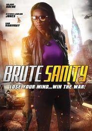 Brute Sanity streaming vf