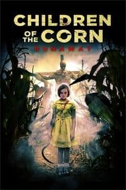 Children of the Corn: Runaway streaming vf