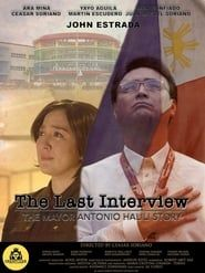 The Last Interview: The Mayor Antonio Halili Story streaming vf