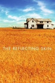 The Reflecting Skin streaming vf