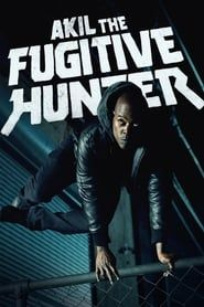 Akil the Fugitive Hunter streaming vf