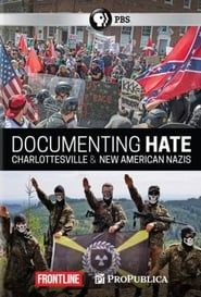 Frontline: Documenting Hate - New American Nazis streaming vf