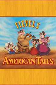 Fievel's American Tails streaming vf