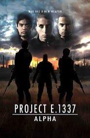Project E.1337: ALPHA streaming vf