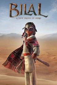 Bilal: A New Breed of Hero streaming vf