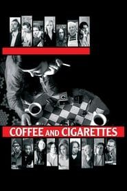 Coffee and Cigarettes streaming vf