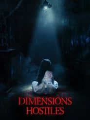 Dimensions Hostiles  film complet
