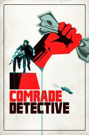 Comrade Detective streaming vf
